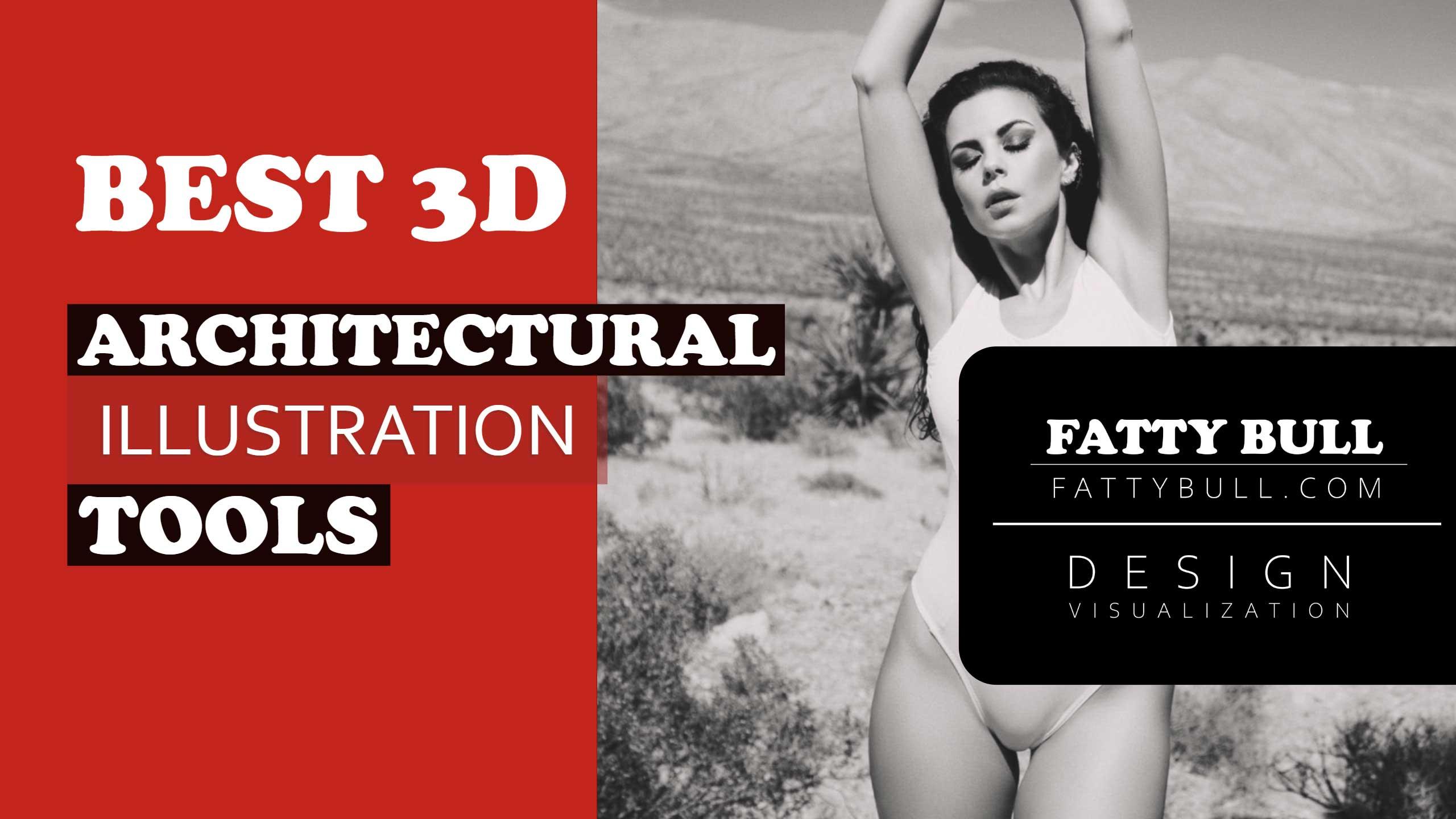 Best 3D-Architectural-Illustration-Tools
